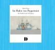 Im Hafen von Peppermint - Die Schiffe Lyonel Feiningers