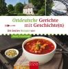 Ostdeutsche Gerichte mit Geschichte(n)