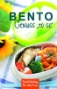 "Bento – Genuss ""to go"""