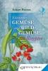 Klassisches Gemüse & Wildgemüse