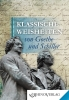 Klassische Weisheiten von Goethe & Schiller