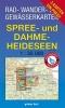 Rad-, Wander- und Gewässerkarten-Set Spree- und Dahme-Heideseen