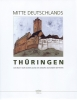 Mitte Deutschlands Thüringen - Bilder von Alexander Dettmar