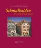 Schmalkalden - Eine Stätte der Reformation