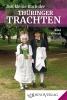 Das kleine Buch der Thüringer Trachten