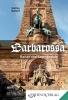 Barbarossa, Kaiser und Sagengestalt