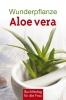Wunderpflanze Aloe vera
