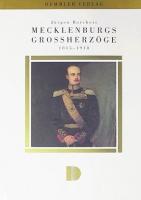 Mecklenburgs Großherzöge 1815–1918