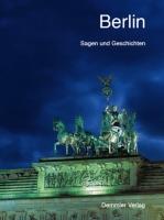 Berlin - Sagen und Geschichten