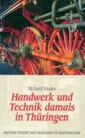 Handwerk und Technik damals in Thüringen