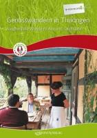 Genusswandern in Thüringen