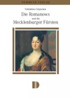 Die Romanows und die Mecklenburger Fürsten
