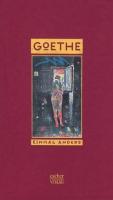 Goethe einmal anders