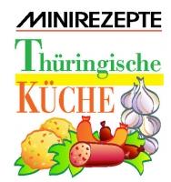 Thüringische Küche - Minirezepte