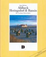 Ahlbeck, Heringsdorf & Bansin - Die Usedomer Kaiserbäder