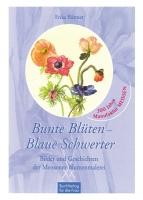 Bunte Blüten - Blaue Schwerter