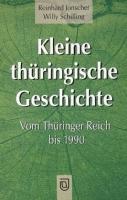 Kleine thüringische Geschichte