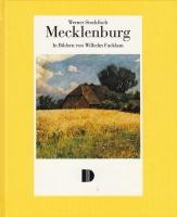 Mecklenburg - in Bildern von Wilhelm Facklam