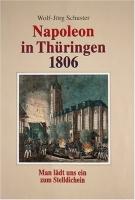 Napoleon in Thüringen 1806