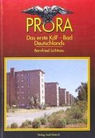 Prora - Das erste KdF-Bad Deutschlands