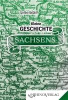 Kleine Geschichte Sachsens
