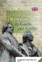 Classical pearls of wisdom by Goethe & Schiller