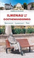 Regionalführer Ilmenau und der Goethewanderweg