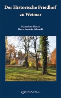 Der Historische Friedhof zu Weimar