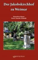 Der Jakobskirchhof zu Weimar