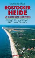 Regionalführer Rostocker Heide mit Jagdschloss Gelbensande