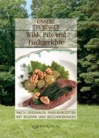 Unsere Thüringer Wild-, Pilz- und Fischgerichte