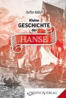 Kleine Geschichte der Hanse