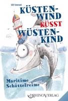 Küstenwind küsst Wüstenkind –  Maritime Schüttelreime