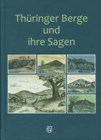 Thüringer Berge und ihre Sagen