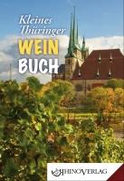 Kleines Thüringer Weinbuch