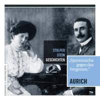 Stolperstein-Geschichten Aurich