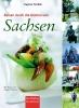 Reisen durch die Küchen von Sachsen