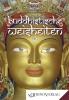 Buddhistische Weisheiten