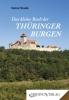 Das kleine Buch der Thüringer Burgen