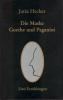 Die Maske - Goethe und Paganini