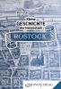 Kleine Geschichte der Hansestadt Rostock