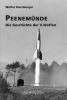 Peenemünde – Die Geschichte der V-Waffen