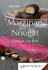 Marzipan & Nougat – Genüsse von Welt