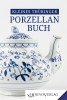 Kleines Thüringer Porzellanbuch