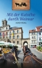 Mit der Kutsche durch Weimar